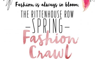 Spring Fashion Crawl In Rittenhouse